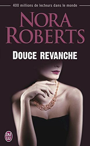 Douce revanche par Nora Robert