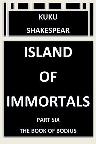 Island of Immortals (Part six)