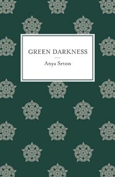 Green Darkness by [Anya, Seton]