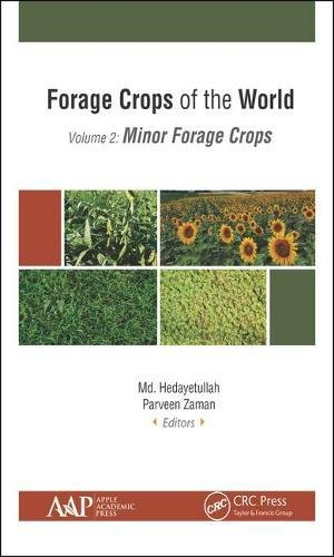Forage Crops of the World: Minor Forage Crops