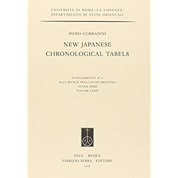 New Japanese Chronological Tabels. Ediz. Illustrata