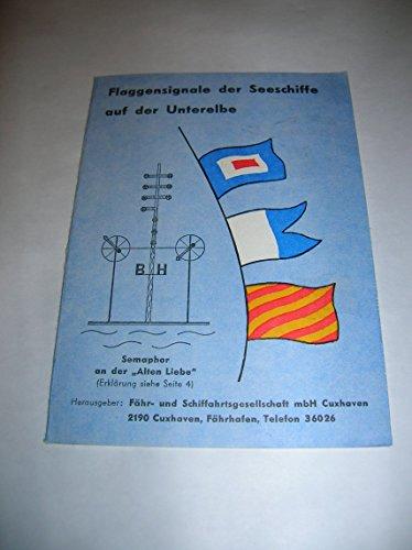 Flaggensignale der Seeschiffe auf der Unterelbe