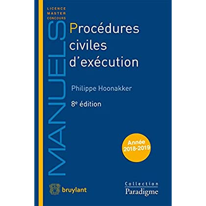 Procédures civiles d'exécution: Voies d'exécution - Procédures de distribution
