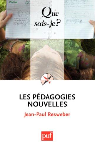 Lire en ligne Les pédagogies nouvelles: « Que sais-je ? » n° 2277 pdf ebook