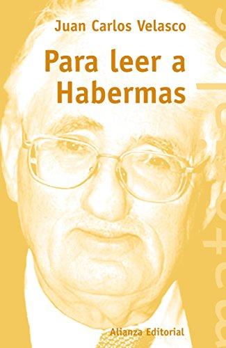 Para leer a Habermas (El Libro Universitario - Materiales) por Juan Carlos Velasco
