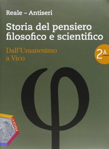 Storia del pensiero filosofico e scientifico. Per i Licei e gli Ist. magistrali. Con espansione online: 2