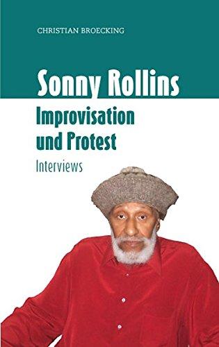 Sonny Rollins: Improvisation und Protest (Creative People Books)
