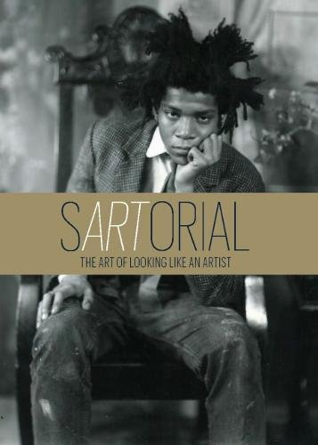 Sartorial the Art of Looking like an Artist par Pantelides Katerina