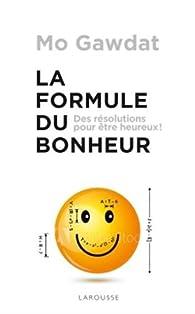 La Formule du bonheur par Mo Gawdat