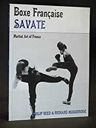 Boxe Francaise-savate: Martial Art of France