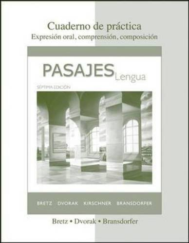 Pasajes: Lengua (Student Edition) 7th edition by Bretz, Mary Lee, Dvorak, Trisha, Kirschner, Carl, Bransdorfe (2009) Paperback