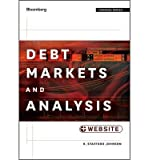 [(Debt Markets and Analysis: + Website )] [Author: R. Stafford Johnson] [May-2013]