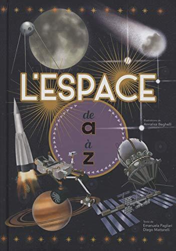 L'espace de A à Z par Emanuela Pagliari