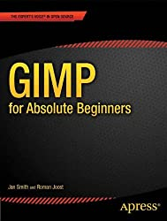 GIMP for Absolute Beginners