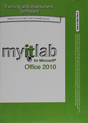 Go! with Office 2010 Volume 1, Myitlab, and Microsoft Office 2010 180-Day Trial, Spring 2013