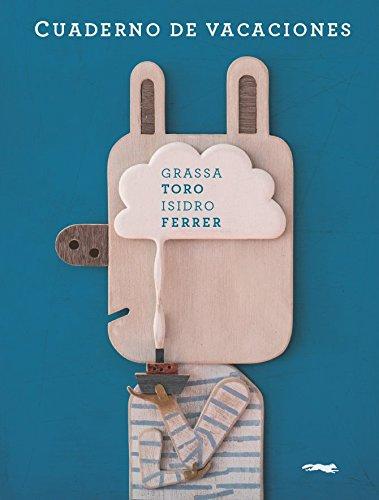 Cuaderno De Vacaciones (Aprender y descubrir) por Carlos Grassa Toro