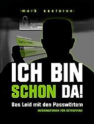 Ich bin schon da!: Das Leid mit den Passwörtern