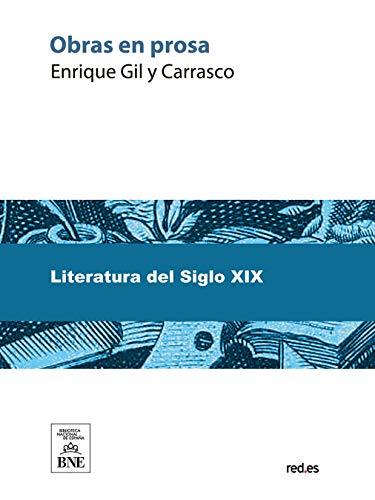 Obras en prosa por Enrique Gil y Carrasco