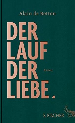 Der Lauf der Liebe: Roman
