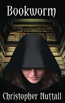 Bookworm (English Edition) von [Nuttall, Christopher]