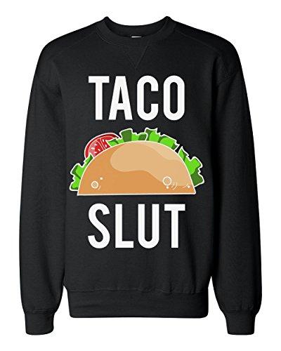 Taco Slut Delicious Taco Classic Sweatshirt Extra Large Junk-food-print-pullover