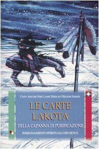 Le carte Lakota della capanna di purificazione. Insegnamenti spirituali dei Sioux. Con 50 carte pdf
