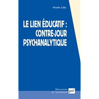 Le lien éducatif : contre-jour psychanalytique