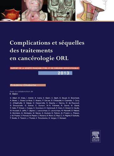 Complications et séquelles des traitements en cancérologie ORL: Rapport SFORL 2013