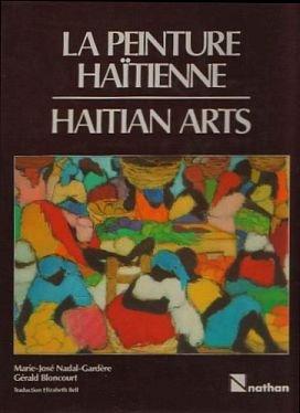 La peinture ha¸tienne =: Haitian arts par Gérald Bloncourt