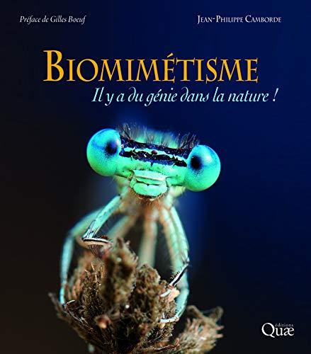 Biomimétisme: Il y a du génie dans la nature ! par Jean-Philippe Camborde