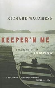 Keeper'n Me par Richard Wagamese