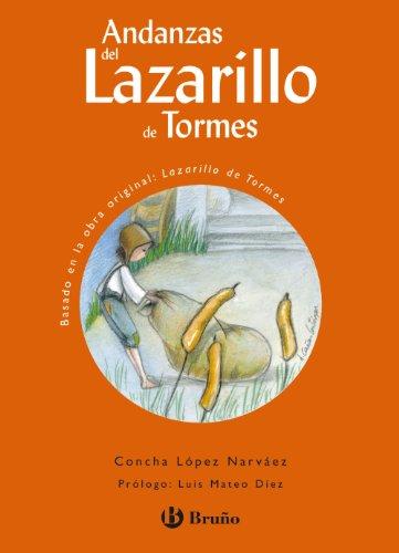 Andanzas Del Lazarillo De Tormes/the Adventures of Lazarillo of Tormes