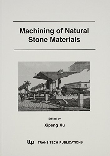 Machining of Natural Stone Materials (Key Engineering Materials)