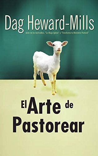El arte de pastorear por Dag Heward-Mills