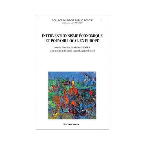 interventionnisme-economique-et-pouvoir-local-en-europe