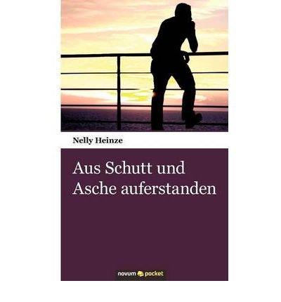 Aus Schutt Und Asche Auferstanden (Paperback)(German) - Common