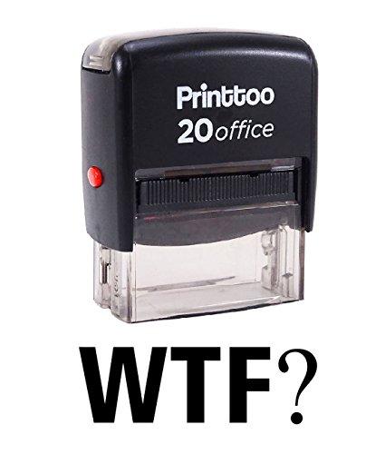 Printtoo WTF? Selbstfärber Stempel Büro stationär Bedrucktes Stamp-Schwarz