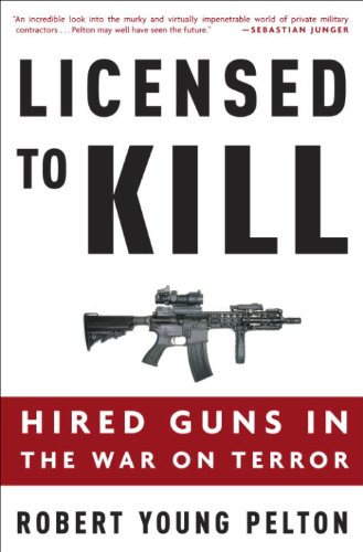 Licensed to Kill: Privatizing the War on Terror (English Edition)