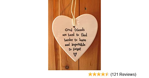 EAST OF INDIA CERAMIC HEART 'Best Friends Make Good Times Better'