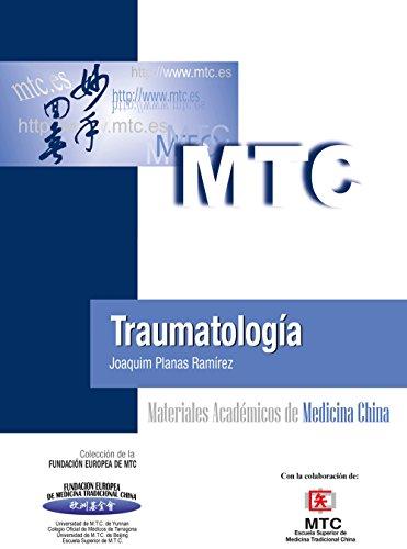 Traumatología: Materiales Académicos de Medicina China por Joaquim Planas Ramírez