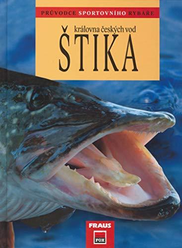 Štika královna českých vod: Průvodce sportovního rybáře (2006)