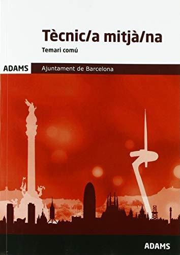 Temari Tècnic/a mitjà/na. Ajuntament de Barcelona por Obra colectiva