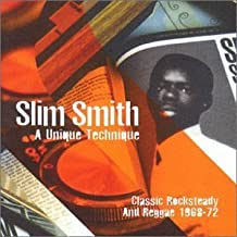 Unique Technique by Slim Smith