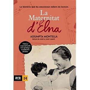 La Maternitat d'Elna (ed. enriquida): La història que ha emocionat milers de le