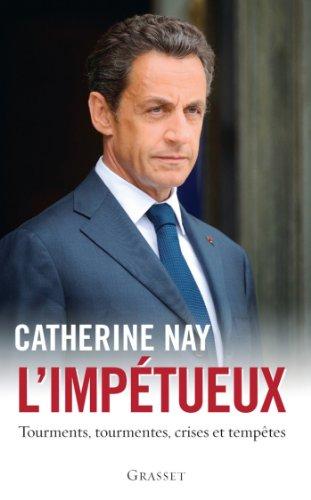 L'impétueux (Documents Français) par Catherine Nay