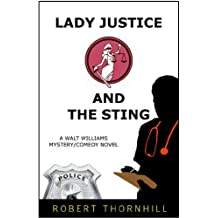 Lady Justice And The Sting (English Edition)
