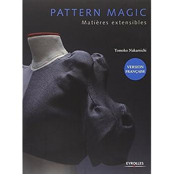 Pattern magic: Matières extensibles.
