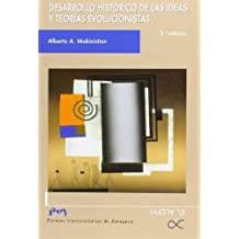 Desarrollo histórico de las ideas y teorías evolucionistas (Spanish Edition)