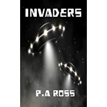 Invaders (science fiction paranormal superhero mashup book 4) (Wrong Place, Wrong Time)