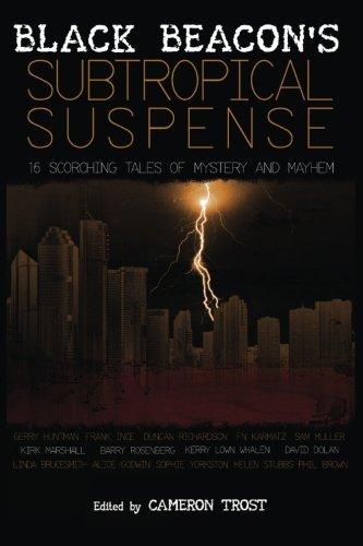 Black Beacon's Subtropical Suspense by FN Karmatz (2014-05-15)